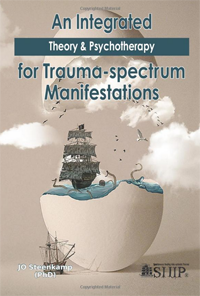 An Integrated Theory & Psychotherapy for Trauma-spectrum Manifestations